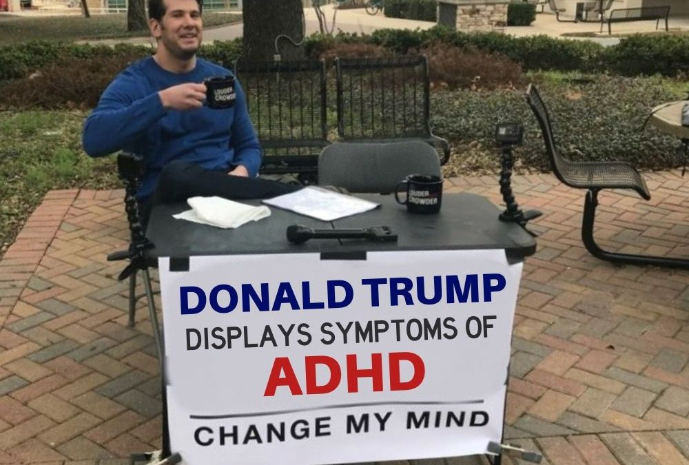 Donald Trump and Adult ADHD