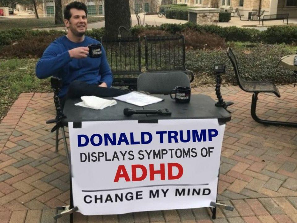 Donald Trump and Adult ADHD